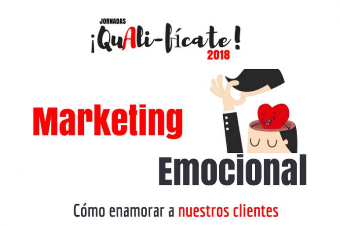 """Jornada """"Marketing Emocional. Cómo enamorar a nuestros clientes"""""""